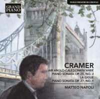 Cramer: Air anglo-calédonien varié & Piano Sonatas