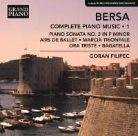 Blagoje Bersa: Complete Piano Music, Vol. 1