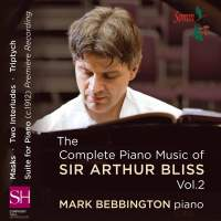 The Complete Piano Music of Sir Arthur Bliss Volume 2