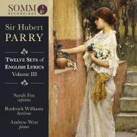 Parry: Twelve Sets of English Lyrics Volume III
