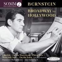 Leonard Bernstein: Broadway to Hollywood