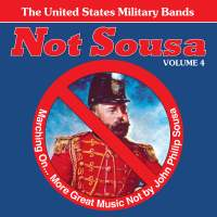 Not Sousa Vol. 4