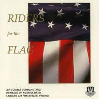Air Combat Command Heritage of America Band: Riders for the Flag
