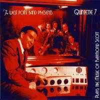Quintette 7 Plays the Music of Raymond Scott