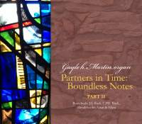 Partners in Time, Pt. 2: Boundless Notes