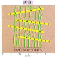 Guitar Recital: Korhonen, Timo - BROUWER, L. / DONATONI, F. / KOSKELIN, A. / GINASTERA. A.