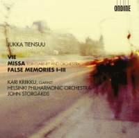 Jukka Tiensuu: Vie, Missa & False Memories I-III