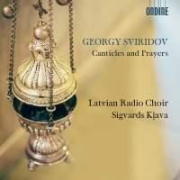 Georgy Sviridov: Canticles and Prayers