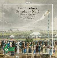 Lachner: Symphony No. 3 & Festouvertüre