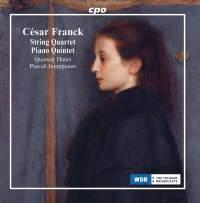 Franck: String Quartet & Piano Quintet