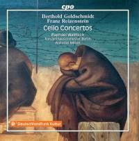 Franz Reizenstein&#x3B; Berthold Goldschmidt: Cello Concertos