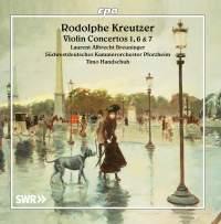 Rodolphe Kreutzer: Violin Concertos 1, 6 & 7