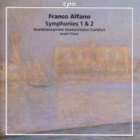Alfano: Symphonies Nos. 1 & 2