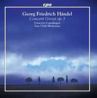 Handel: Concerti grossi Op. 3 Nos. 1-6, HWV312-317