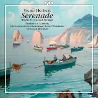 Victor Herbert: Works for Cello & Strings