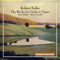 Kahn: The Works for Violin & Piano