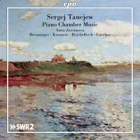 Tanejew: Piano Chamber Music