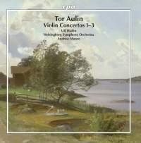 Tor Aulin: Violin Concertos 1-3