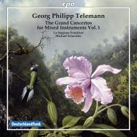 Telemann: The Grand Concertos for Mixed Instruments, Vol. 1