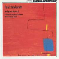Hindemith: Orchestral Works, Vol. 2