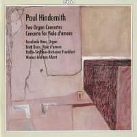 Hindemith: Two Organ Concertos & Concerto fo Viola d'amore