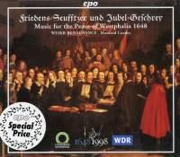 Friedens-Seufftzer Und Jubel-Geschrey: Music for the Peace of Westphalia 1648