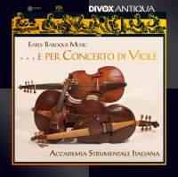 Early Baroque Music ... e per Concerto di Viole