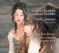 Jacquet de La Guerre: Violin Sonatas Nos. 1-6