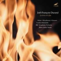 Joël-François Durand - La terre et le feu