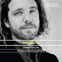 Daniel Taylor: Ave Maria