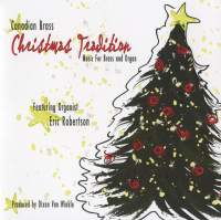 Christmas Tradition Music for Brass and Organ