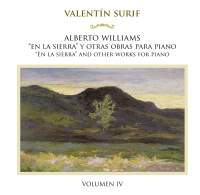 "A. Williams: ""En la sierra"" y otras obras para piano, Vol. 4"