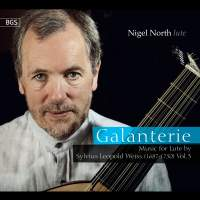 Galanterie: Music for Lute by S L Weiss, Vol. 3