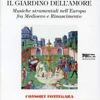 Il Giardino dell'Amore: Musiche strumentali nell'Europa fra Medioevo e Rinascimento