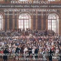 Biscogli: Concerto for Trumpet, Oboe & Bassoon & Sammartini: Symphonies