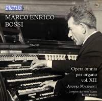Bossi: Opera omnia per organo, Vol. 12