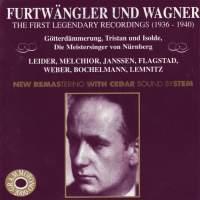 Furtwängler Dirigiert Wagner - The First Legendary Recordings Vol. II