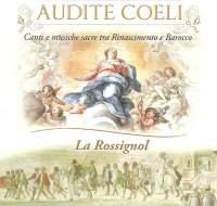 Audite coeli: Canti e musiche sacre tra Rinascimento e Barocco