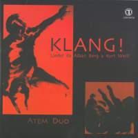Klang!: Lieder da Alban Berg a Kurt Weill