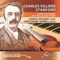 Stanford: Complete Works for Violin and Piano