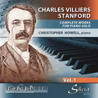 Stanford: Works for Piano Solo Vol. 1
