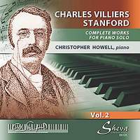 Stanford: Works for Piano Solo Vol. 2