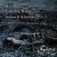 Strauss & Schnittke: Violin Sonatas