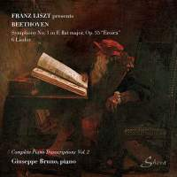 Franz Liszt Presents Beethoven, Vol. 2