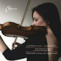 Vladigerov. Poulenc and Seabourne: Works for Violin and Piano