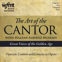 TAC Show 4: Operatic Cantors and Cantors in Opera (1920-1960)