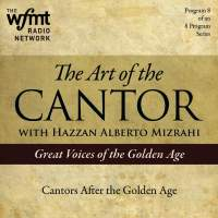 TAC Show 8: Cantors after the Golden Age (1920-1960)