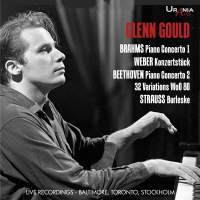 Gould plays Piano Concertos by Beethoven, Brahms, Weber & R. Strauss
