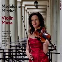 Madeleine Mitchell: Violin Muse