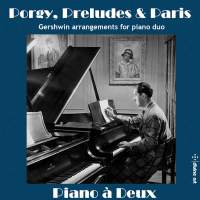 Porgy, Preludes & Paris